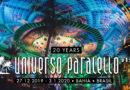 Música eletrônica e cultura: vem aí a edição de 20 anos do Universo Paralello